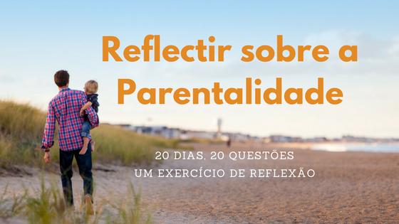 20 dias 20 Questões - exercício de reflexão sobre a Parentalidade