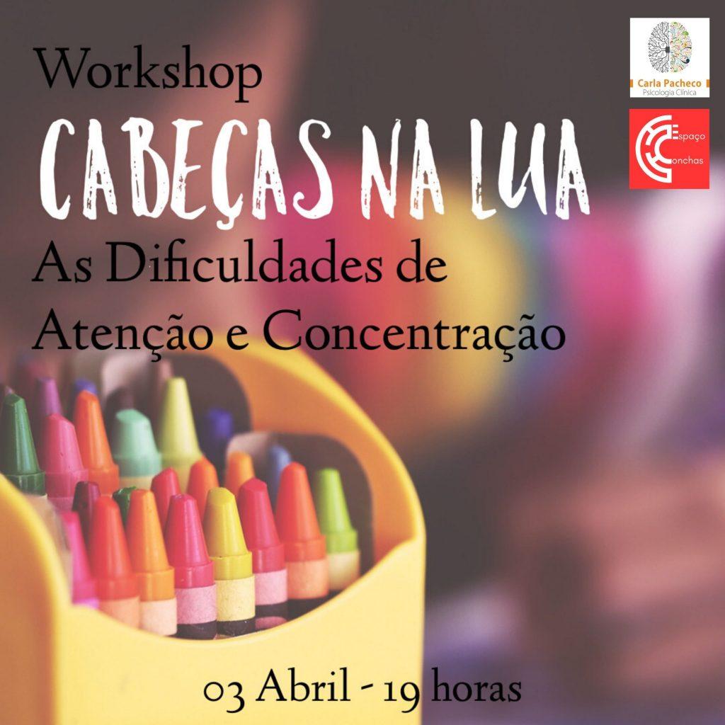 Workshop Dificuldades de Atenção e Concentração Carla Pacheco