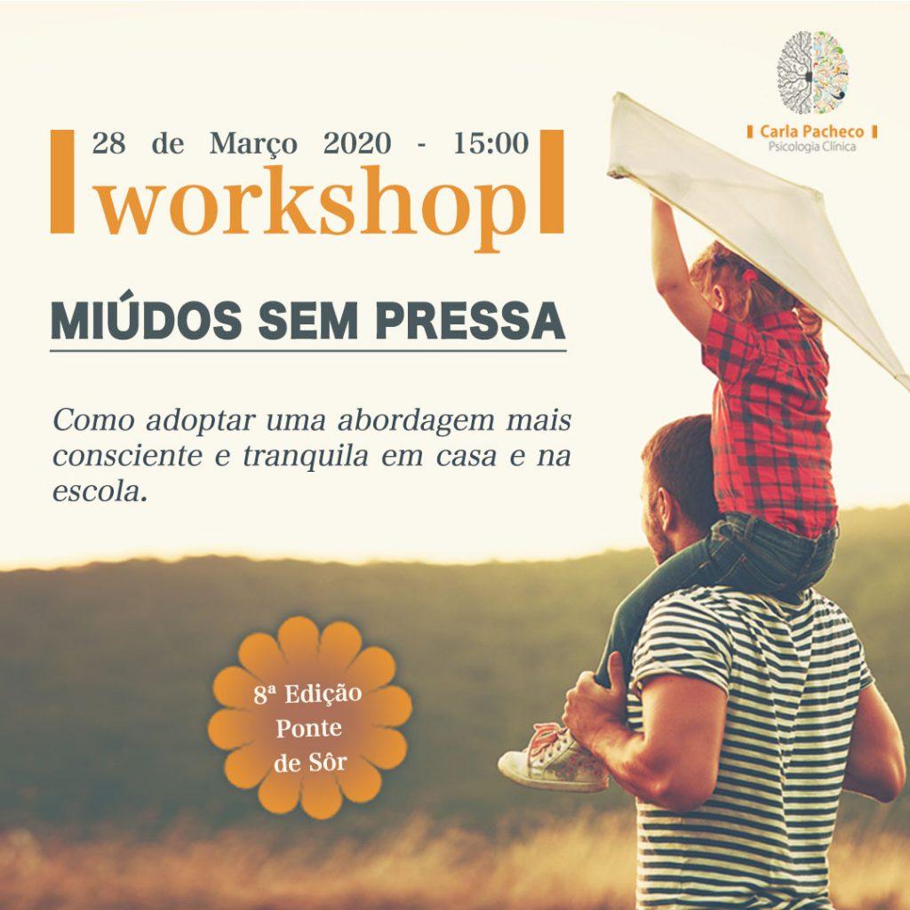 Workshop Miúdos Sem Pressa Ponte Sor Carla Pacheco