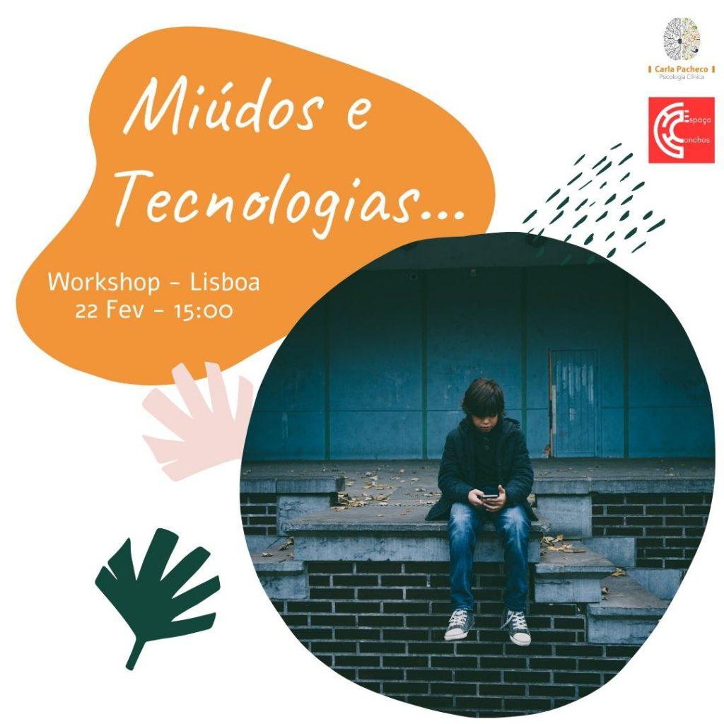 Workshop Miúdos e Tecnologia Carla Pacheco