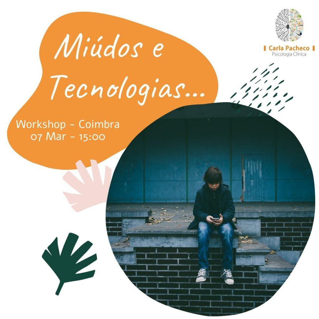 Workshop Miúdos e Tecnologia COIMBRA Carla Pacheco